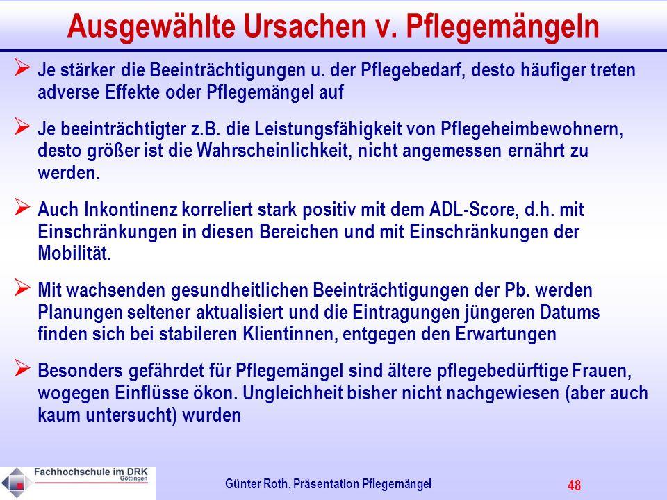48 Günter Roth, Präsentation Pflegemängel Ausgewählte Ursachen v.