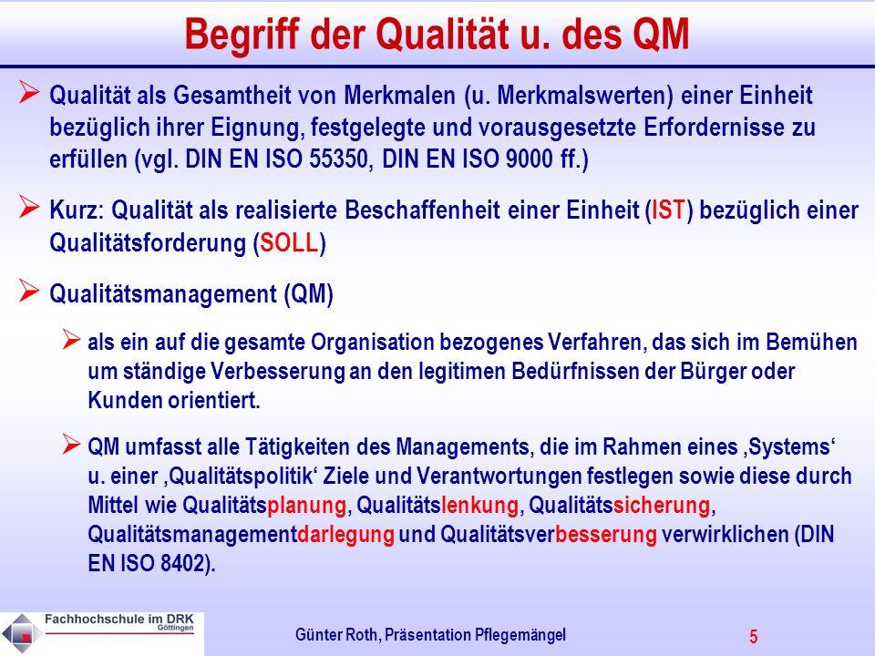 5 Günter Roth, Präsentation Pflegemängel Begriff der Qualität u.