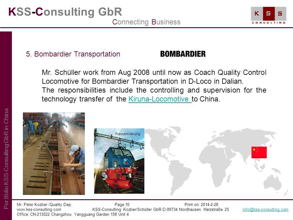 KSS-Consulting GbR Mr. Peter Kozber /Quality Dep. Page 10 Print on: 2014-2-28 www.kss-consulting.com KSS-Consulting Kozber/Schüller GbR D-99734 Nordha