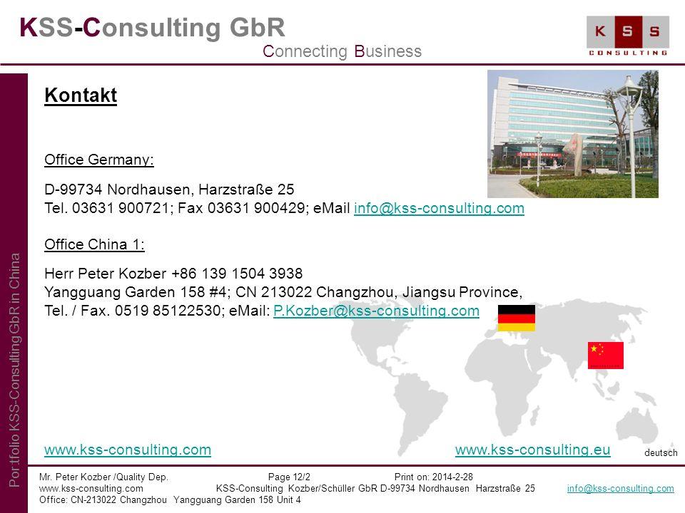 KSS-Consulting GbR Mr. Peter Kozber /Quality Dep. Page 12/2 Print on: 2014-2-28 www.kss-consulting.com KSS-Consulting Kozber/Schüller GbR D-99734 Nord