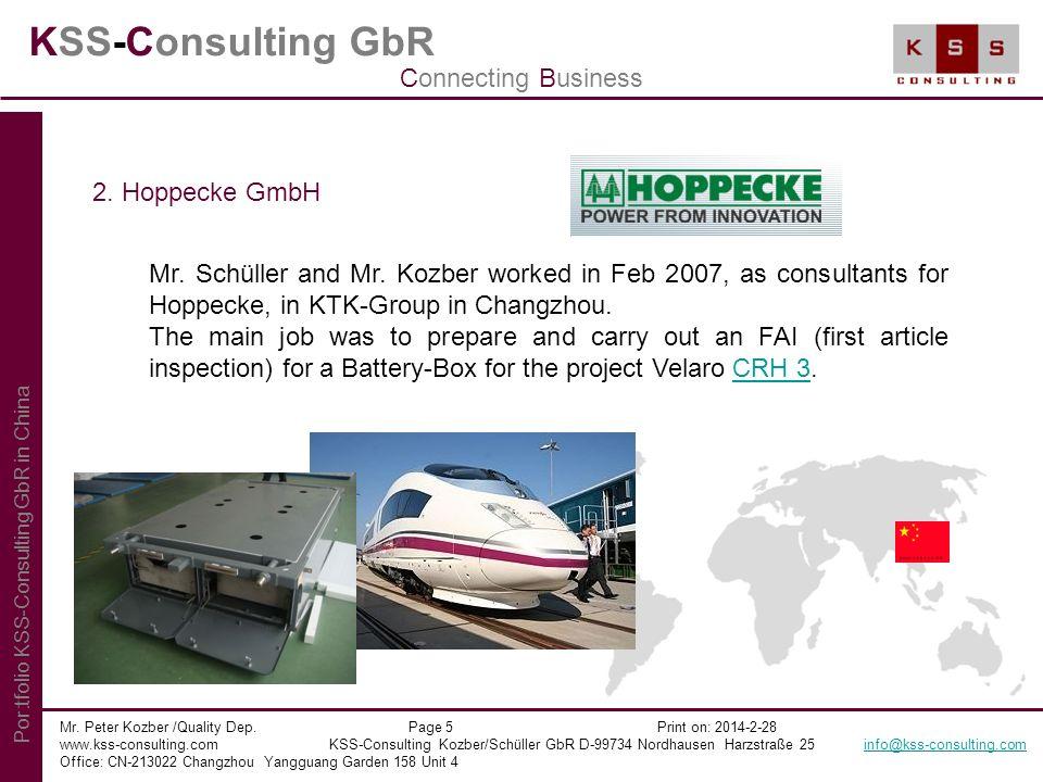 KSS-Consulting GbR Mr. Peter Kozber /Quality Dep. Page 5 Print on: 2014-2-28 www.kss-consulting.com KSS-Consulting Kozber/Schüller GbR D-99734 Nordhau