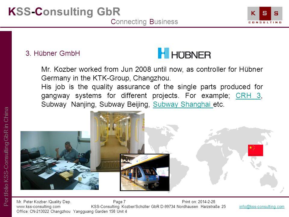 KSS-Consulting GbR Mr. Peter Kozber /Quality Dep. Page 7 Print on: 2014-2-28 www.kss-consulting.com KSS-Consulting Kozber/Schüller GbR D-99734 Nordhau
