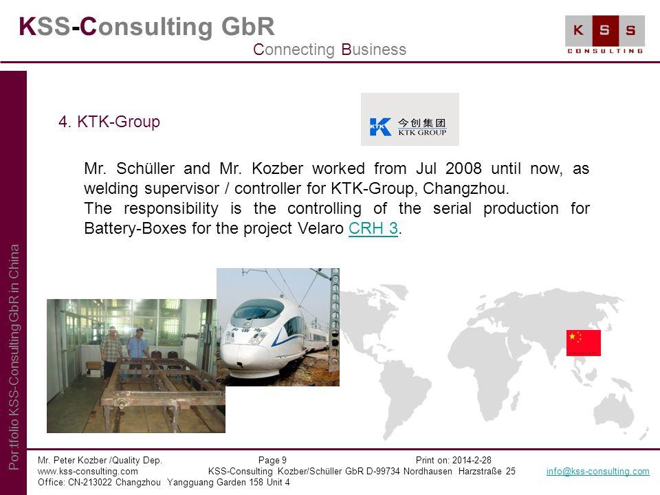 KSS-Consulting GbR Mr. Peter Kozber /Quality Dep. Page 9 Print on: 2014-2-28 www.kss-consulting.com KSS-Consulting Kozber/Schüller GbR D-99734 Nordhau