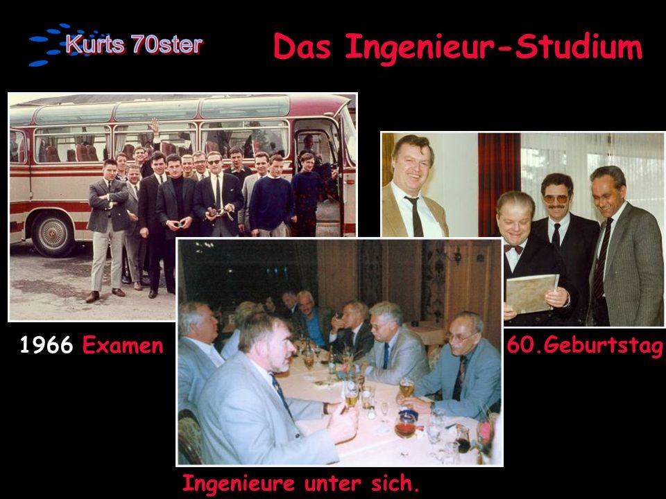 Das Ingenieur-Studium 1966 Examen Prof. Boges 60.Geburtstag Ingenieure unter sich.