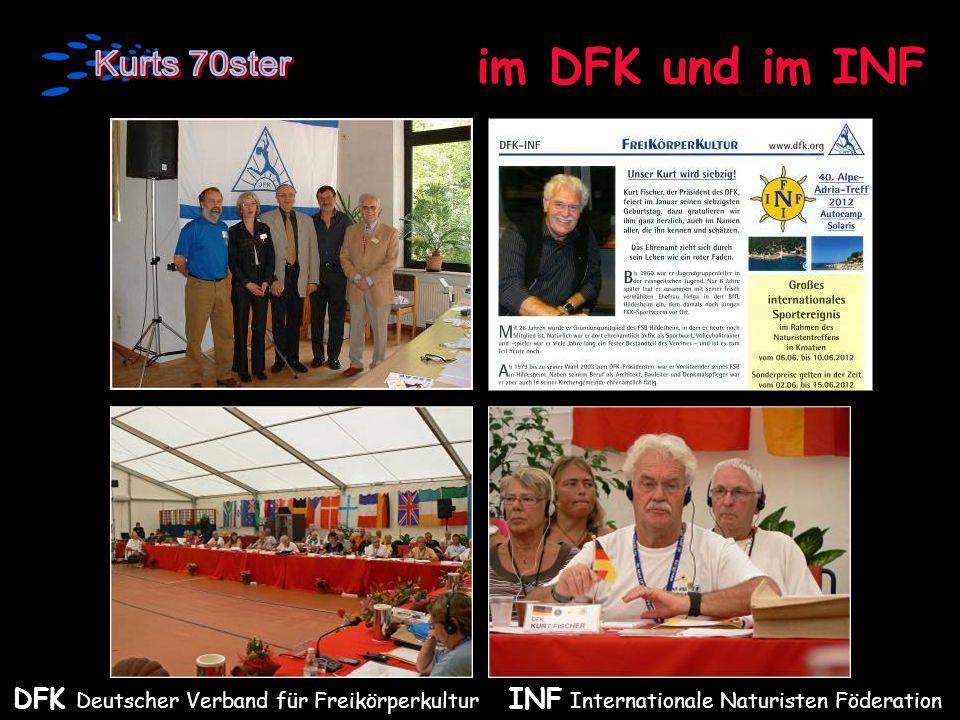 im DFK und im INF DFK Deutscher Verband für Freikörperkultur INF Internationale Naturisten Föderation