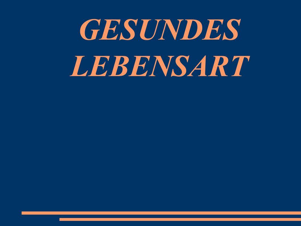 GESUNDES LEBENSART