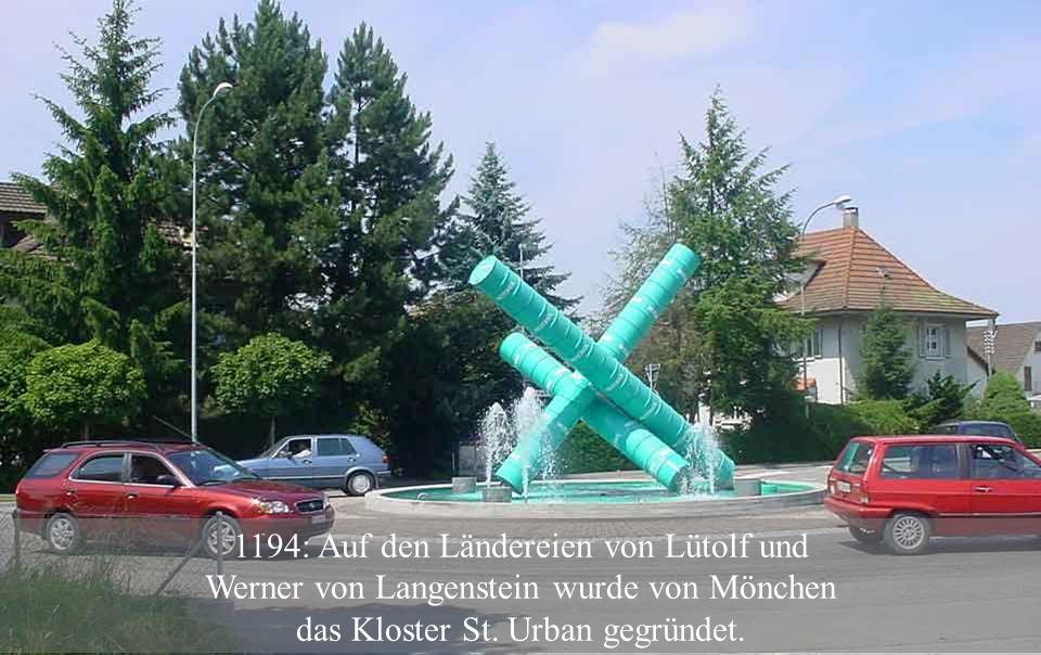 1194: Auf den Ländereien von Lütolf und Werner von Langenstein wurde von Mönchen das Kloster St.