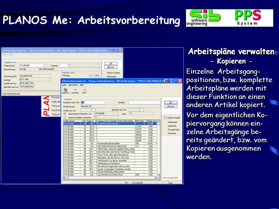 PLANOS Me: Arbeitsvorbereitung Arbeitspläne verwalten - Kopieren - Einzelne Arbeitsgang- positionen, bzw.