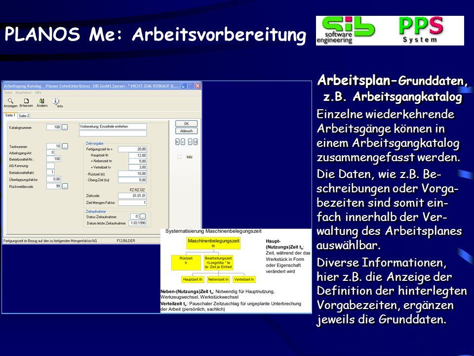 PLANOS Me: Arbeitsvorbereitung Arbeitsplan- Grunddaten, z.B.