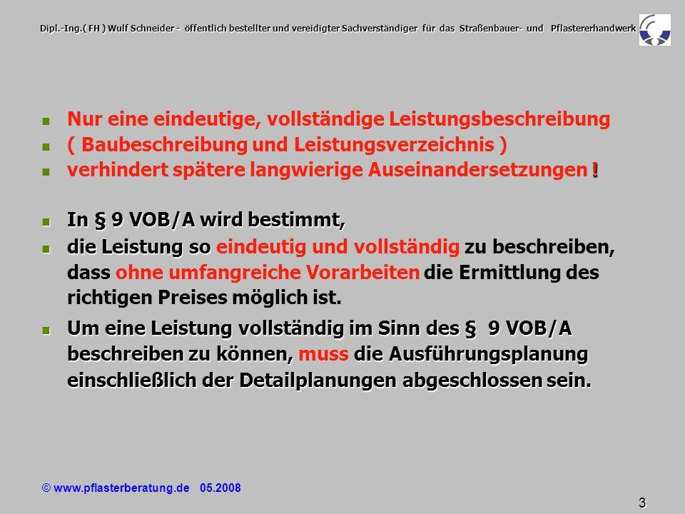 © www.pflasterberatung.de 05.2008 54 Dipl.-Ing.( FH ) Wulf Schneider - öffentlich bestellter und vereidigter Sachverständiger für das Straßenbauer- und Pflastererhandwerk Leitbeschreibung Material ( 6 ) Leitbeschreibung Material ( 6 ) Zur : Zur Wertung des Angebotes sind nach der Angebotseröffnung innerhalb 8 Tagen auf Anforderung vorzulegen : Vom Bieter dauerhaft gekennzeichnete Vergleichsmuster gem.