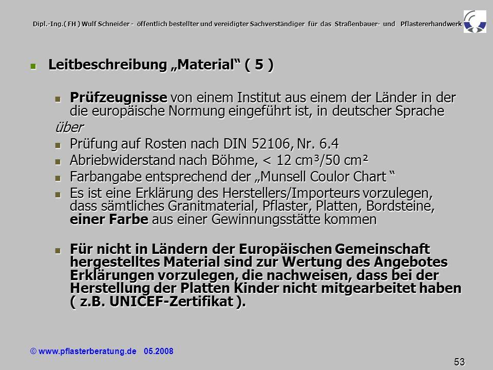 © www.pflasterberatung.de 05.2008 53 Dipl.-Ing.( FH ) Wulf Schneider - öffentlich bestellter und vereidigter Sachverständiger für das Straßenbauer- un