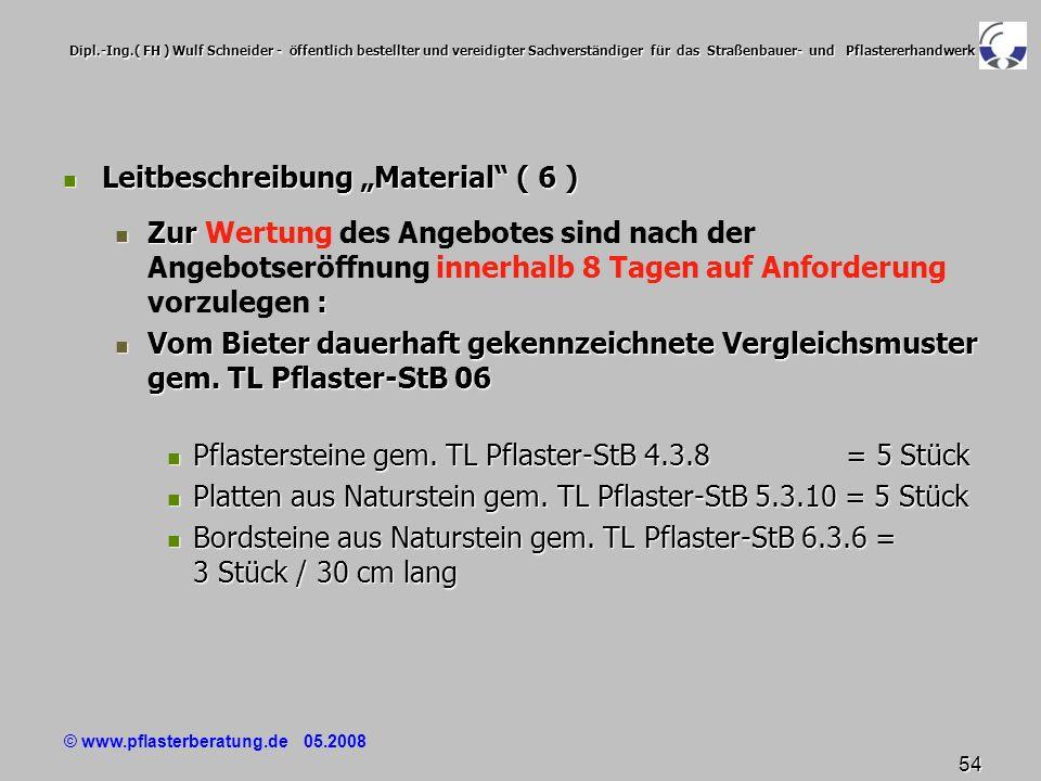 © www.pflasterberatung.de 05.2008 54 Dipl.-Ing.( FH ) Wulf Schneider - öffentlich bestellter und vereidigter Sachverständiger für das Straßenbauer- un
