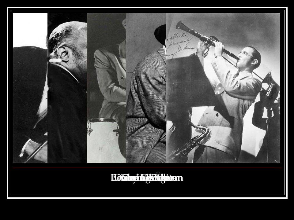 Swing-ÄraGlenn MillerCount BasieLionel HamptonDuke EllingtonBenny Goodman
