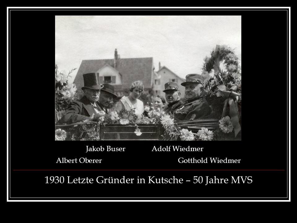 1930 Letzte Gründer in Kutsche – 50 Jahre MVS Jakob BuserAdolf Wiedmer Albert ObererGotthold Wiedmer
