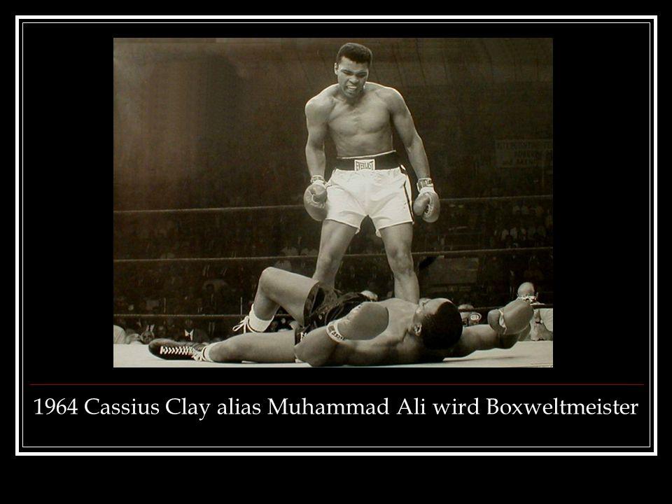 1964 Cassius Clay alias Muhammad Ali wird Boxweltmeister
