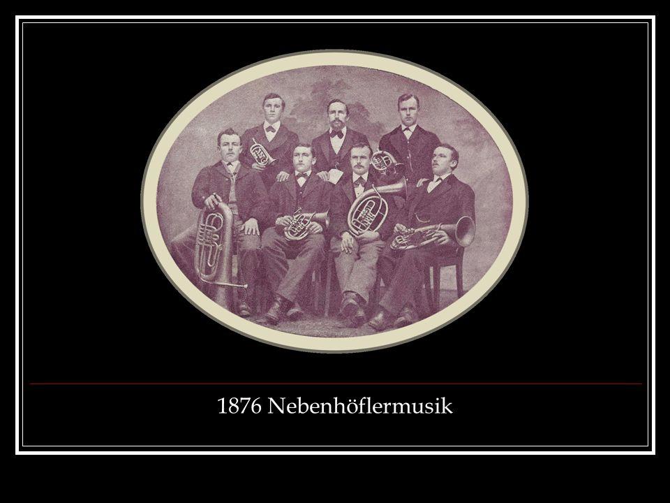 1876 Nebenhöflermusik
