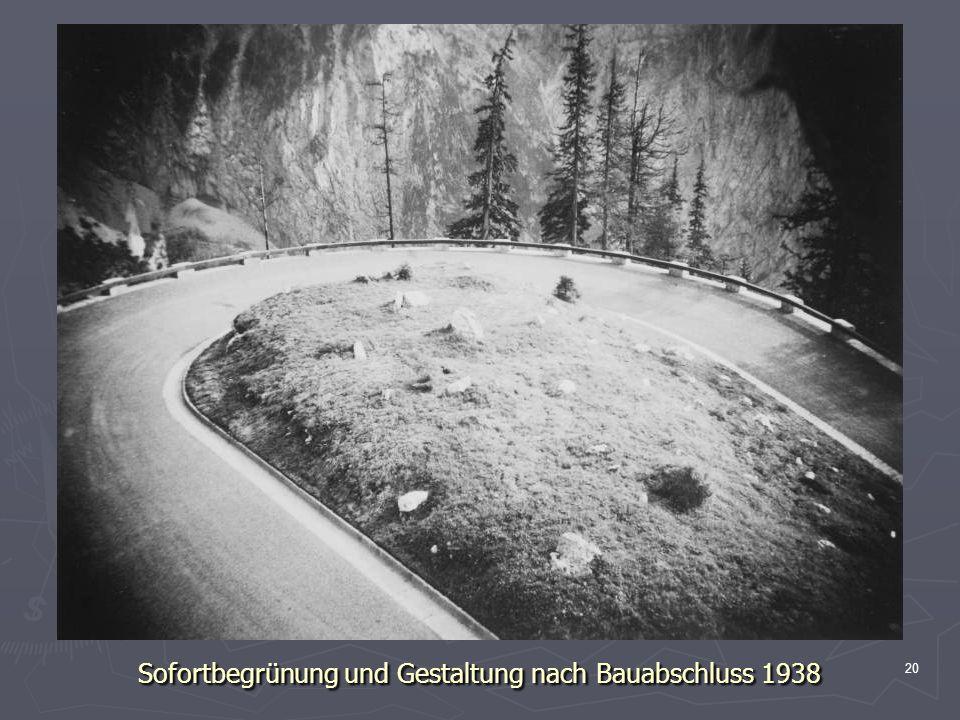 20 Sofortbegrünung und Gestaltung nach Bauabschluss 1938