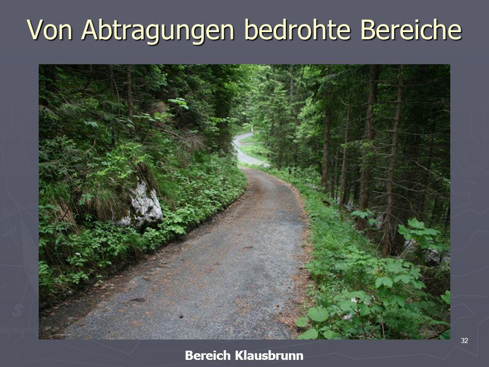 32 Von Abtragungen bedrohte Bereiche Bereich Klausbrunn