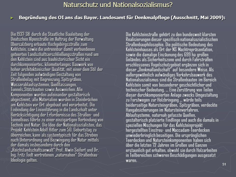 51 Naturschutz und Nationalsozialismus? Begründung des OI ans das Bayer. Landesamt für Denkmalpflege (Ausschnitt, Mai 2009): Begründung des OI ans das
