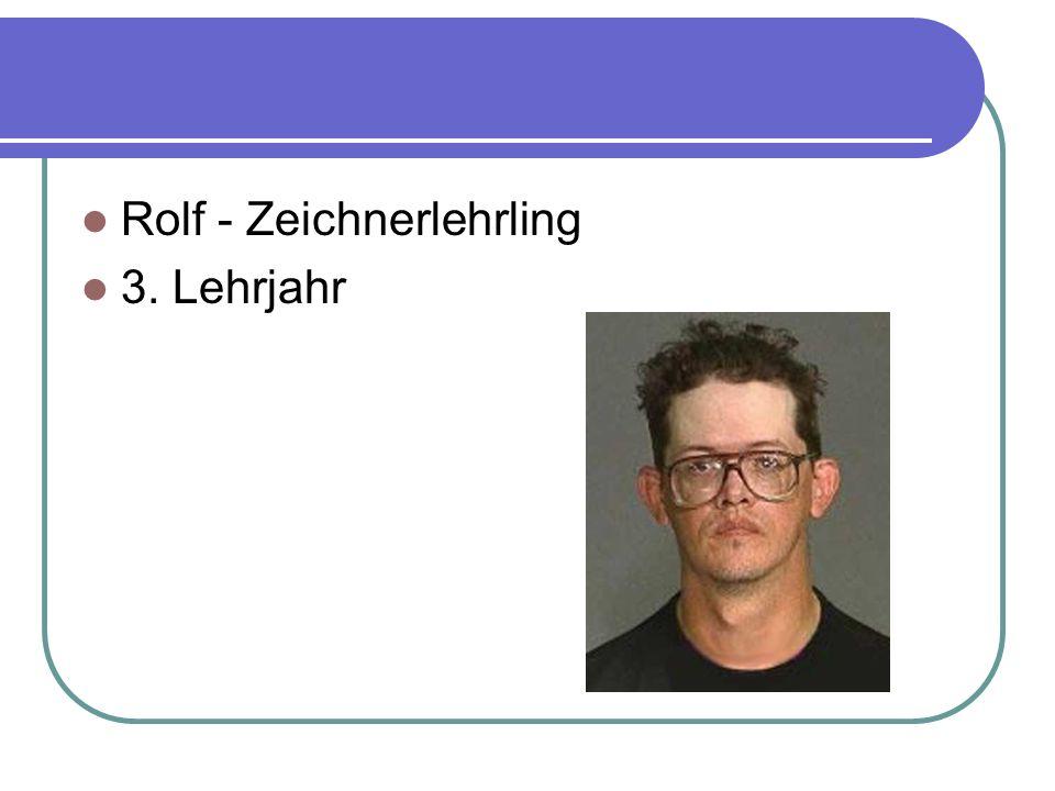 Rolf - Zeichnerlehrling 3. Lehrjahr