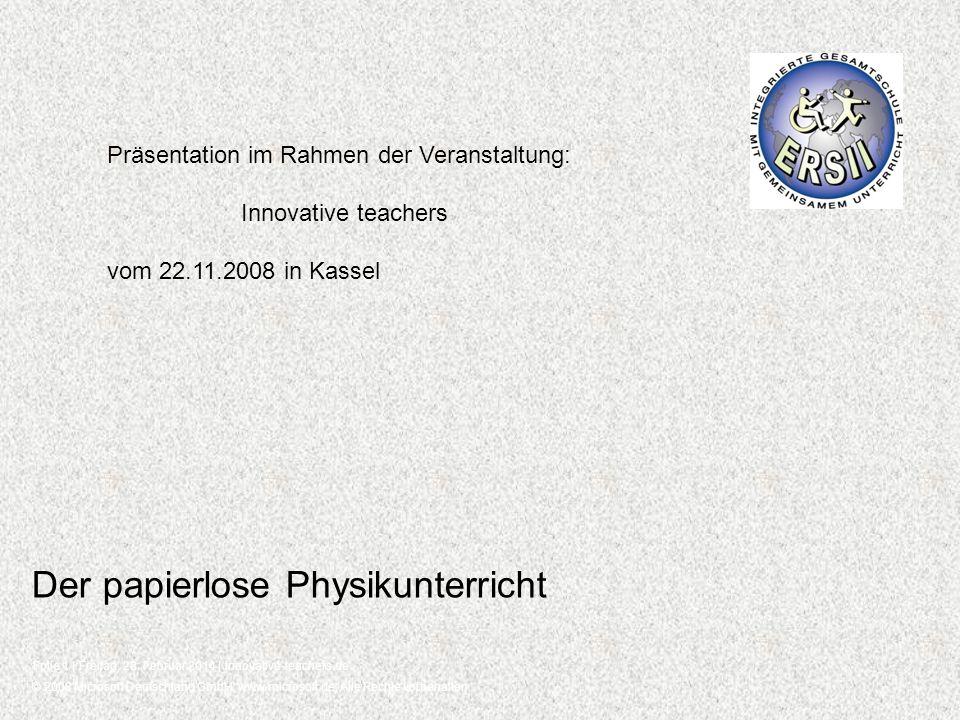 © 2008 Microsoft Deutschland GmbH, www.microsoft.de, Alle Rechte vorbehalten. Folie 1 | Freitag, 28. Februar 2014 | innovative-teachers.de Der papierl