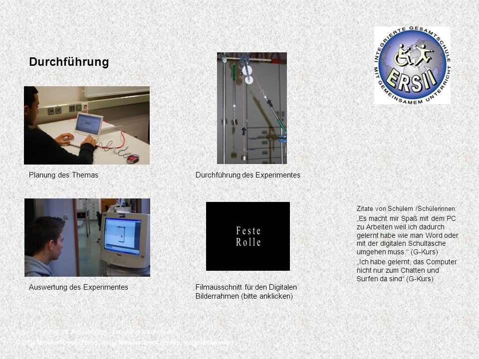 © 2008 Microsoft Deutschland GmbH, www.microsoft.de, Alle Rechte vorbehalten. Folie 5 | Freitag, 28. Februar 2014 | innovative-teachers.de Durchführun