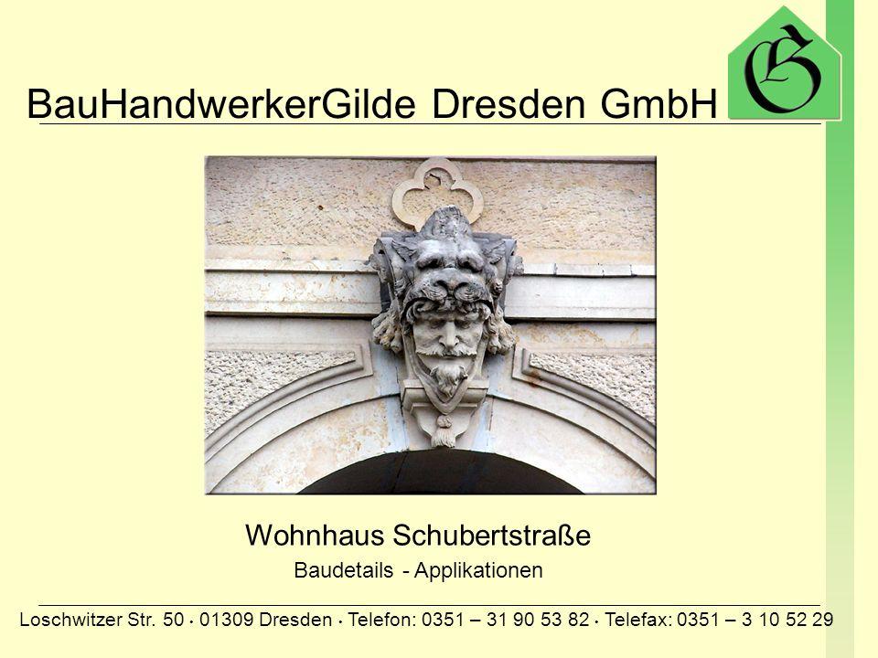 BauHandwerkerGilde Dresden GmbH Loschwitzer Str.