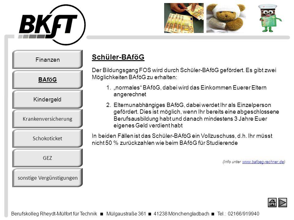 Berufskolleg Rheydt-Mülfort für Technik Mülgaustraße 361 41238 Mönchengladbach Tel.: 02166/919940 Schüler-BAföG Der Bildungsgang FOS wird durch Schüle