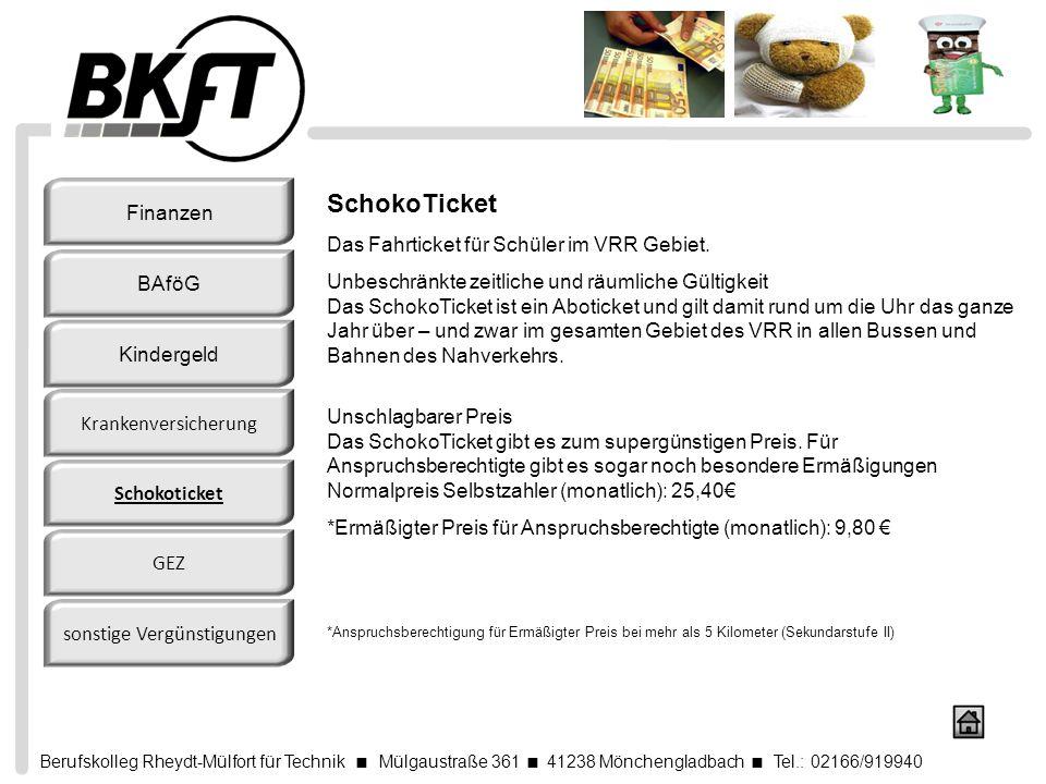 Berufskolleg Rheydt-Mülfort für Technik Mülgaustraße 361 41238 Mönchengladbach Tel.: 02166/919940 SchokoTicket Das Fahrticket für Schüler im VRR Gebie