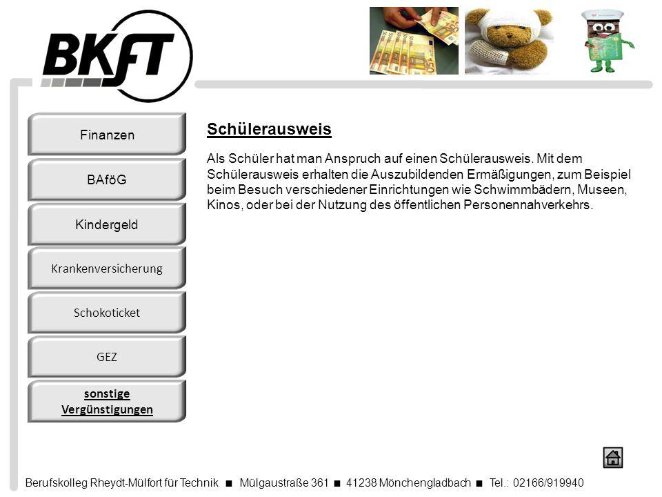 Berufskolleg Rheydt-Mülfort für Technik Mülgaustraße 361 41238 Mönchengladbach Tel.: 02166/919940 Schülerausweis Als Schüler hat man Anspruch auf eine