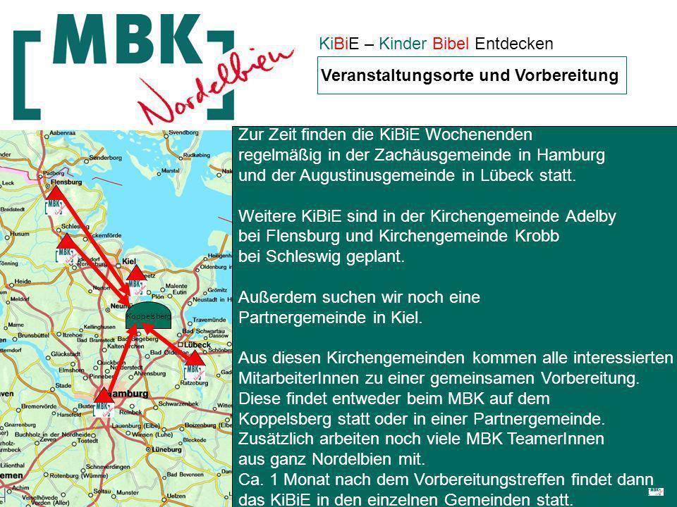 KiBiE – Kinder Bibel Entdecken Veranstaltungsorte und Vorbereitung Zur Zeit finden die KiBiE Wochenenden regelmäßig in der Zachäusgemeinde in Hamburg