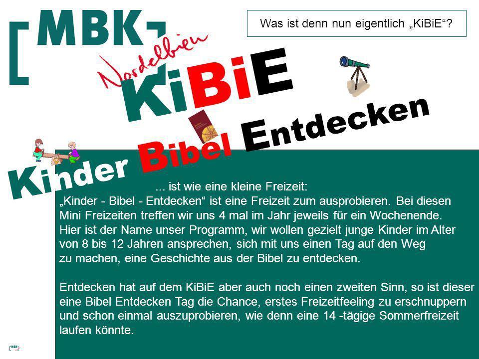 Was ist denn nun eigentlich KiBiE?...