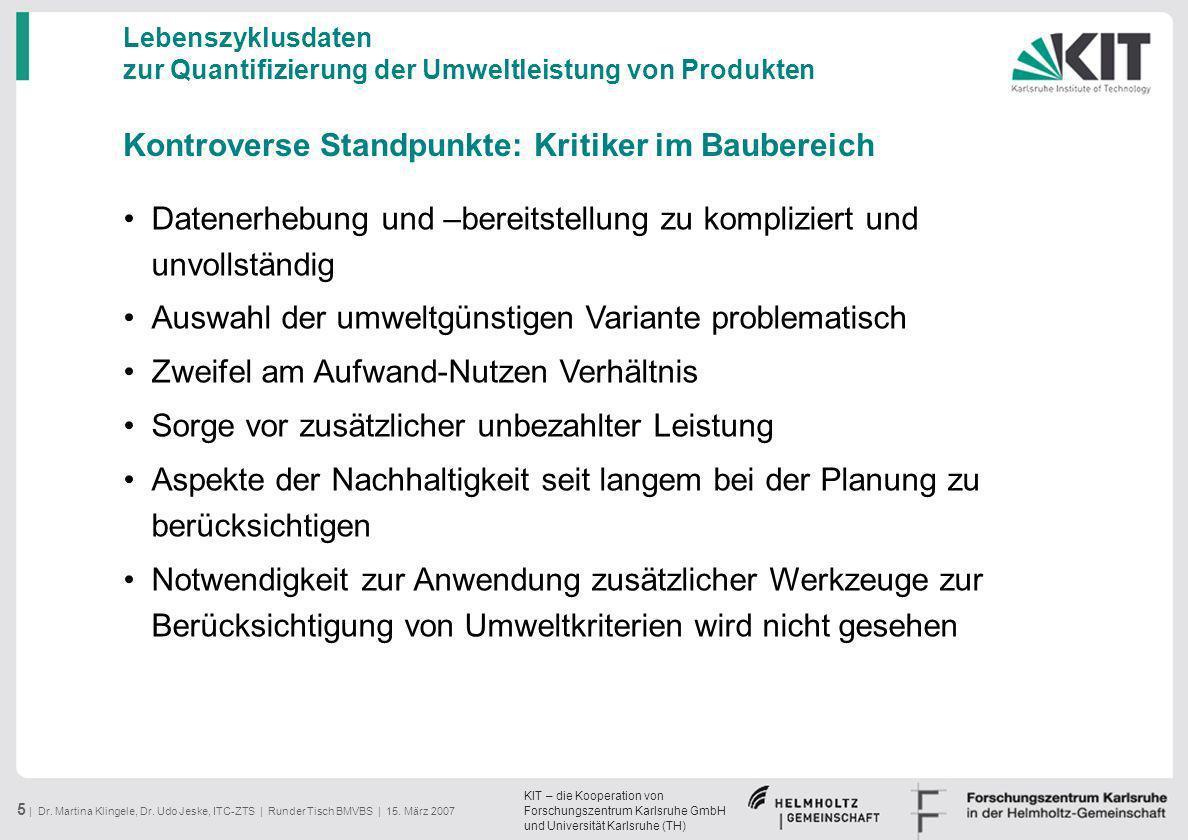 KIT – die Kooperation von Forschungszentrum Karlsruhe GmbH und Universität Karlsruhe (TH) 5 | Dr. Martina Klingele, Dr. Udo Jeske, ITC-ZTS | Runder Ti