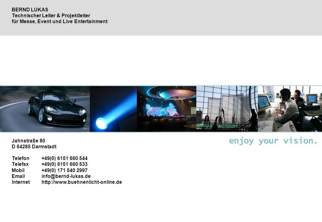 Jahnstraße 80 D 64285 Darmstadt Telefon +49(0) 6151 660 544 Telefax +49(0) 6151 660 533 Mobil +49(0) 171 540 2997 Emailinfo@bernd-lukas.de Internethtt