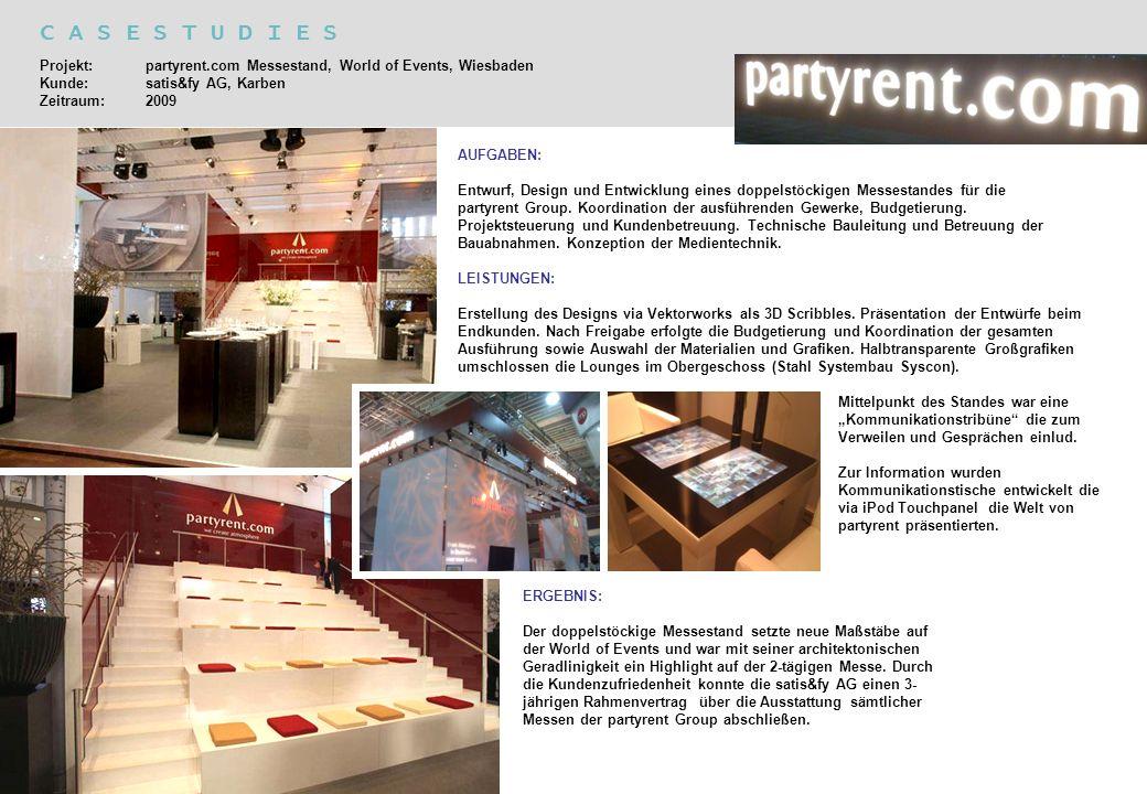 Projekt: partyrent.com Messestand, World of Events, Wiesbaden Kunde: satis&fy AG, Karben Zeitraum:2009 AUFGABEN: Entwurf, Design und Entwicklung eines