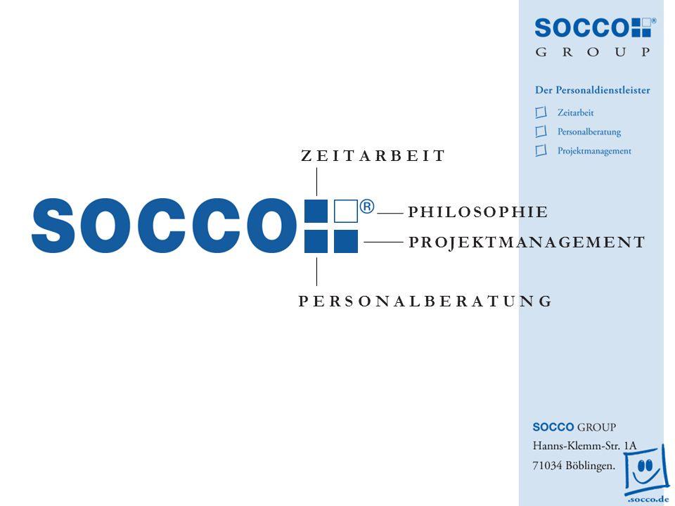 SOCCO Personalberatung – Kundennutzen Schließen von personellen Lücken Schließen von Know-how Lücken Nur geringe Einarbeitungsphase Mitarbeitersuche undercover Mitarbeitersuche nach psychologischer Eignung