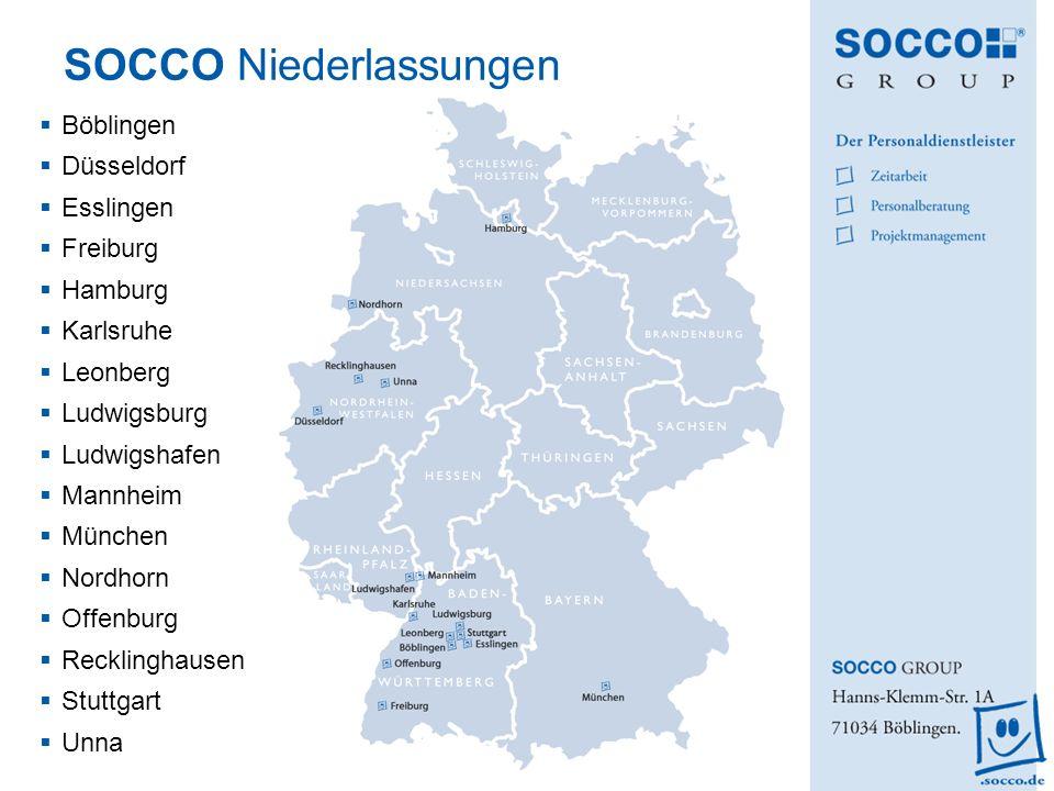 SOCCO Niederlassungen Böblingen Düsseldorf Esslingen Freiburg Hamburg Karlsruhe Leonberg Ludwigsburg Ludwigshafen Mannheim München Nordhorn Offenburg