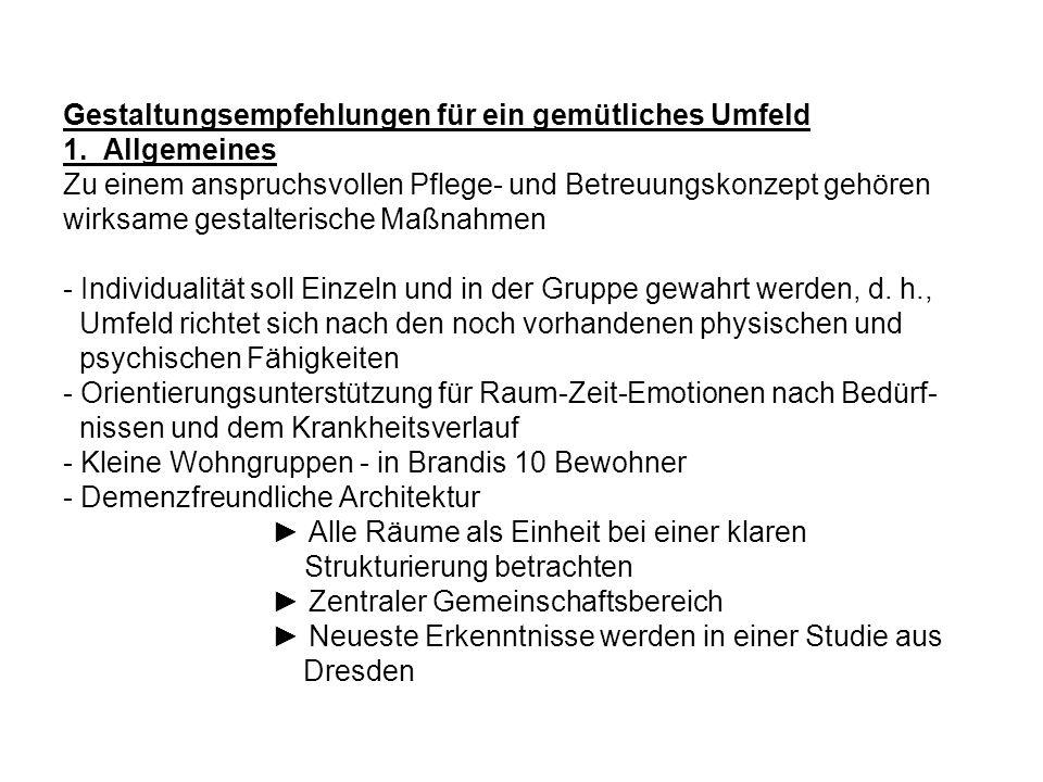 Gestaltungsempfehlungen für ein gemütliches Umfeld 1.
