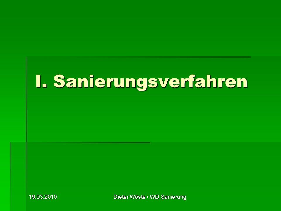 19.03.2010Dieter Wöste WD Sanierung 1.