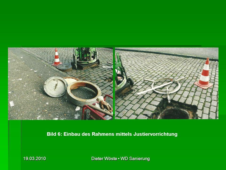 19.03.2010Dieter Wöste WD Sanierung II.