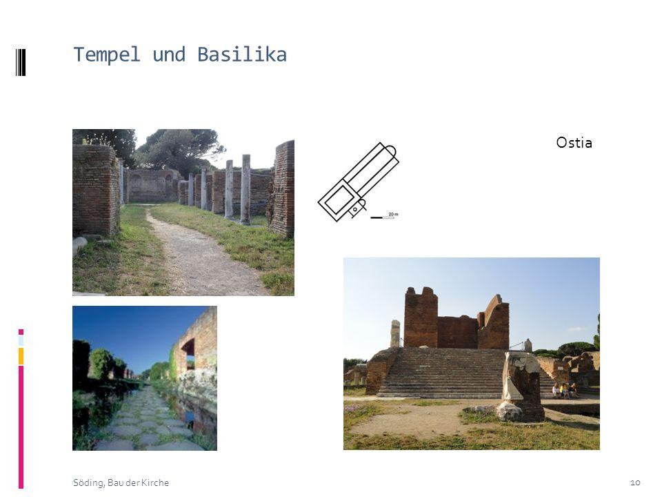 Tempel und Basilika 10 Söding, Bau der Kirche Ostia