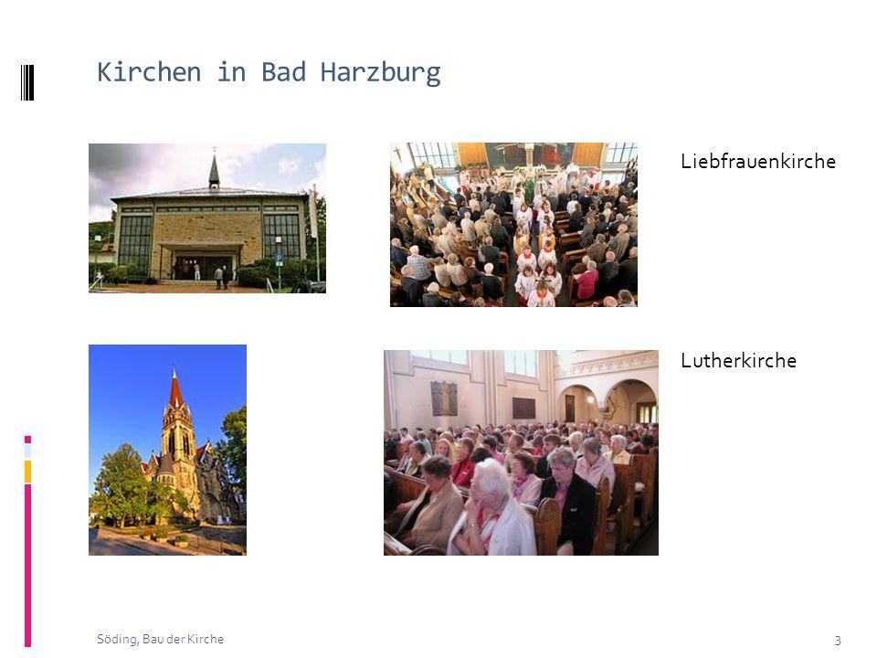 Kirchen in Bad Harzburg 3 Söding, Bau der Kirche Liebfrauenkirche Lutherkirche