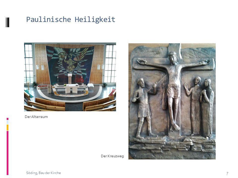 Paulinische Heiligkeit 7 Söding, Bau der Kirche Der Kreuzweg Der Altarraum