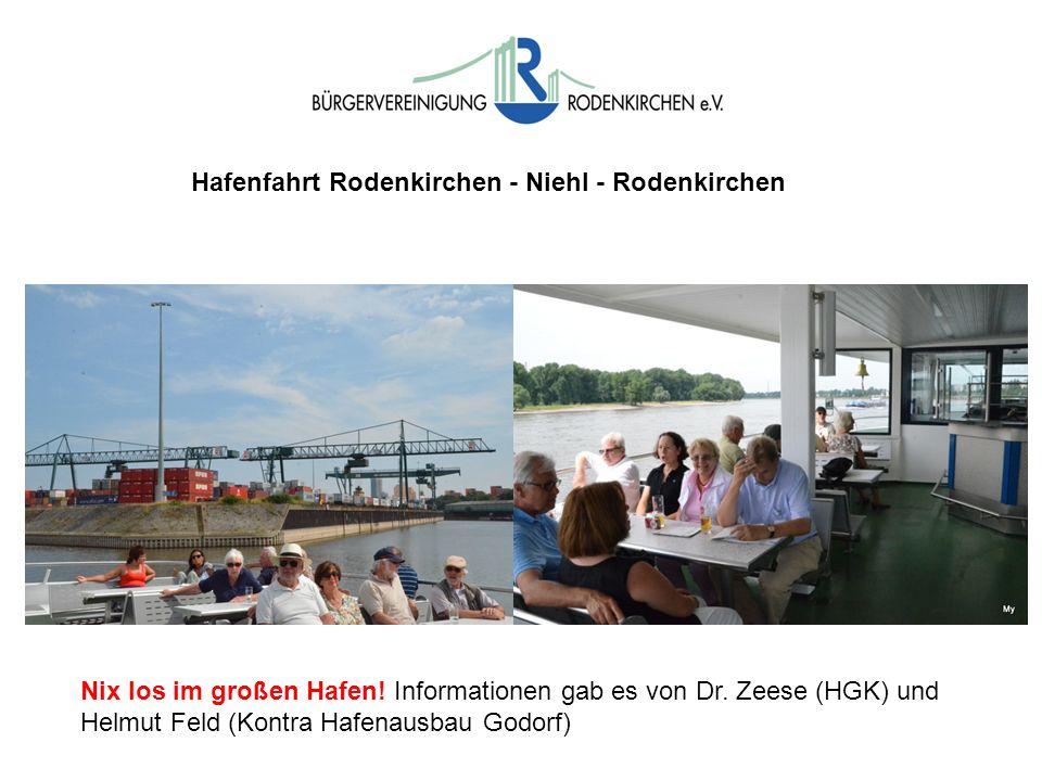 Hafenfahrt Rodenkirchen - Niehl - Rodenkirchen Nix los im großen Hafen! Informationen gab es von Dr. Zeese (HGK) und Helmut Feld (Kontra Hafenausbau G