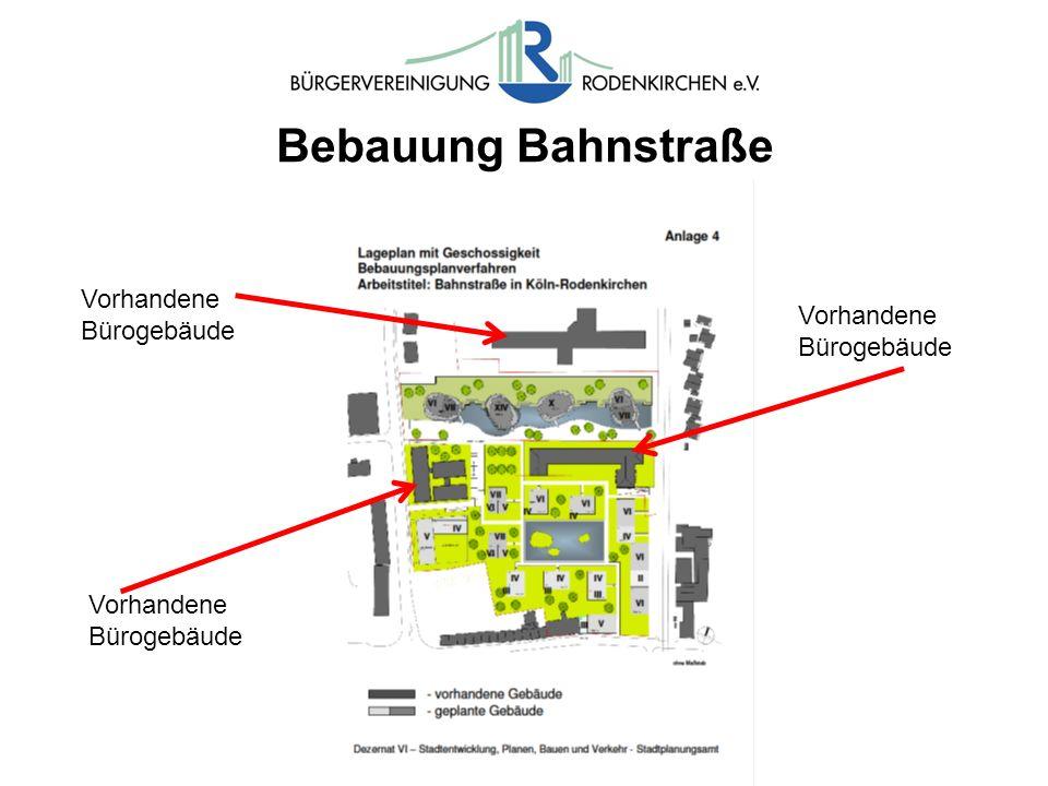 Bebauung Bahnstraße Vorhandene Bürogebäude