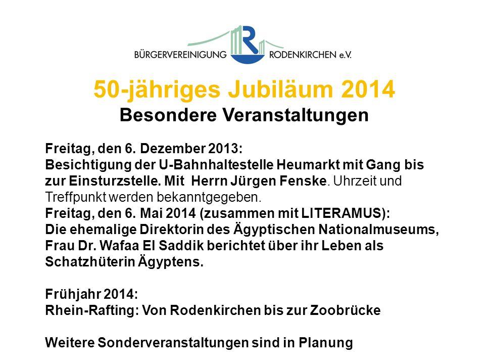 50-jähriges Jubiläum 2014 Besondere Veranstaltungen Freitag, den 6. Dezember 2013: Besichtigung der U-Bahnhaltestelle Heumarkt mit Gang bis zur Einstu