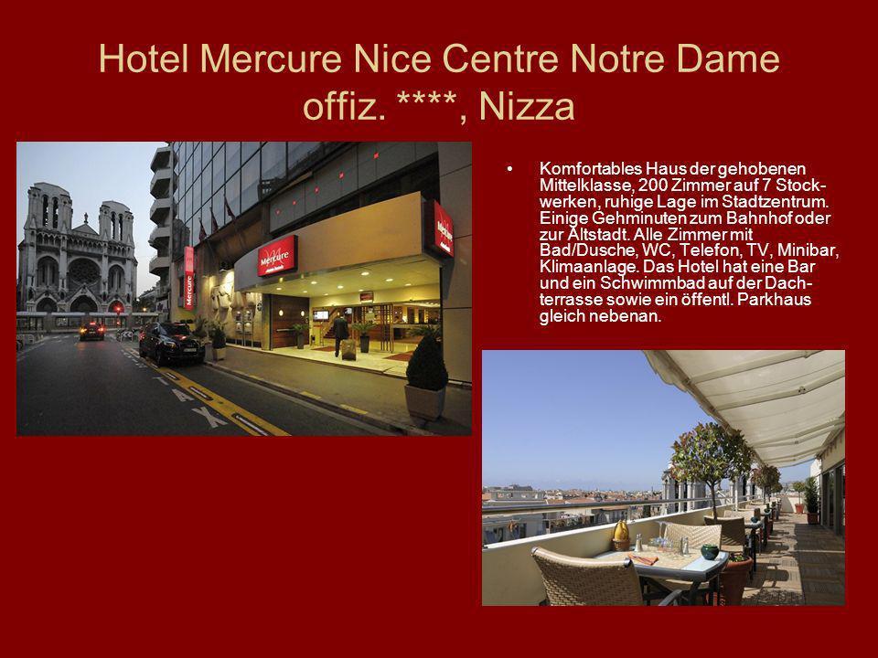 Hotel Mercure Nice Centre Notre Dame offiz. ****, Nizza Komfortables Haus der gehobenen Mittelklasse, 200 Zimmer auf 7 Stock- werken, ruhige Lage im S