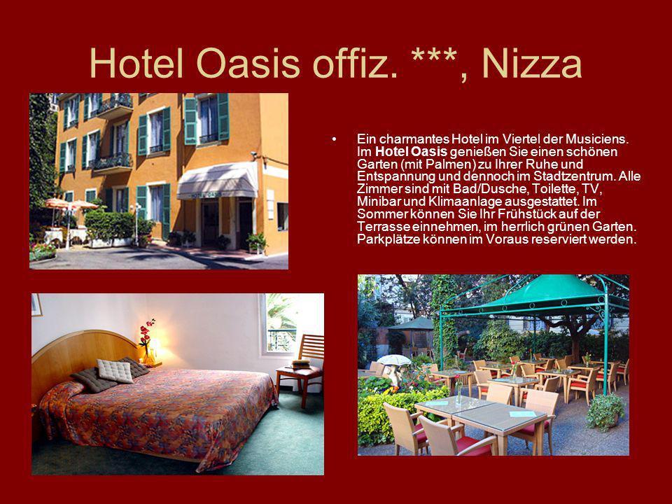 Hotel Oasis offiz. ***, Nizza Ein charmantes Hotel im Viertel der Musiciens. Im Hotel Oasis genießen Sie einen schönen Garten (mit Palmen) zu Ihrer Ru
