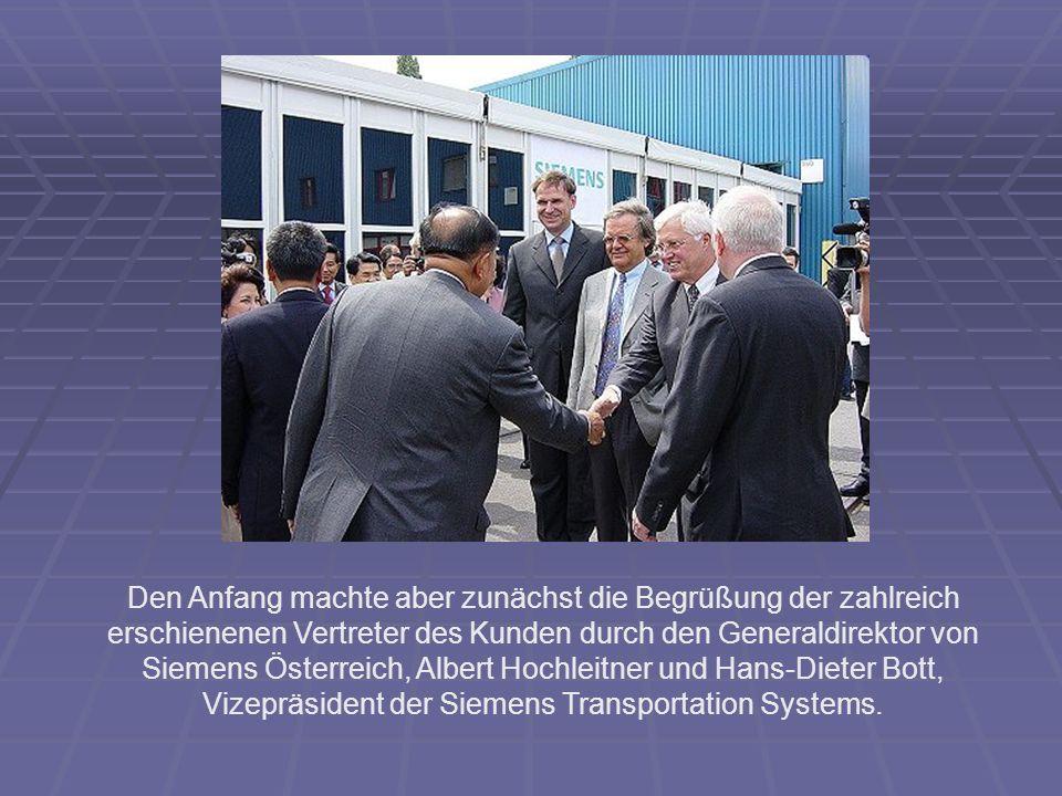Den Anfang machte aber zunächst die Begrüßung der zahlreich erschienenen Vertreter des Kunden durch den Generaldirektor von Siemens Österreich, Albert Hochleitner und Hans-Dieter Bott, Vizepräsident der Siemens Transportation Systems.