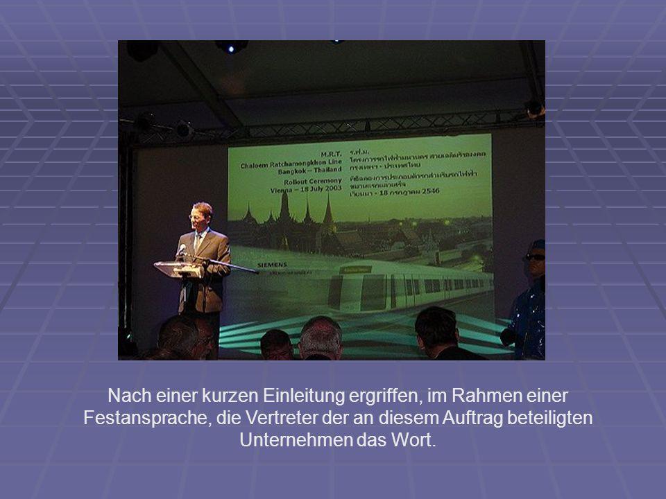 Nach einer kurzen Einleitung ergriffen, im Rahmen einer Festansprache, die Vertreter der an diesem Auftrag beteiligten Unternehmen das Wort.